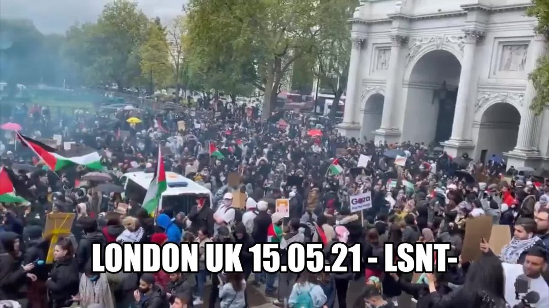 LATEST! 15/05/21 UK! Its Warming up in London - London Protest Freedom Gaza Israel