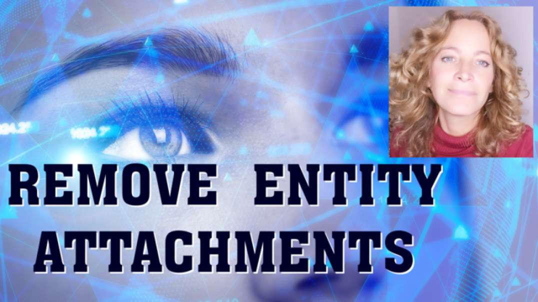 Remove energetic attachments, entities and possessions   Is your consciousness is being syphoned off