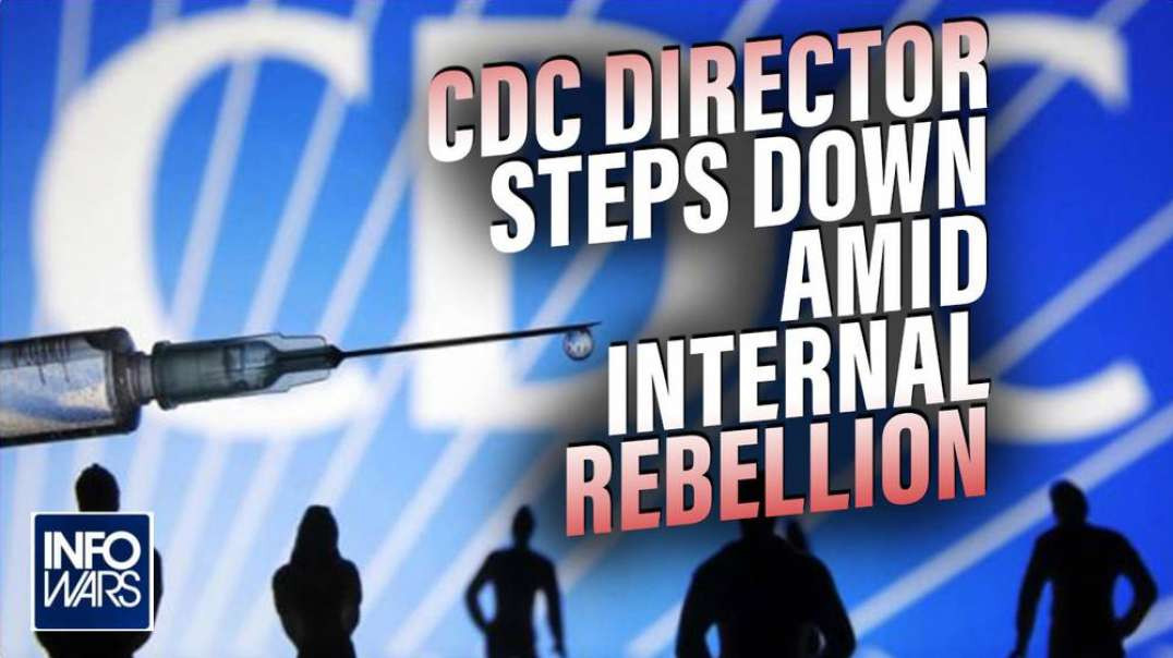 BREAKING: CDC Director Steps Down as Sources Reveal Internal Rebellion