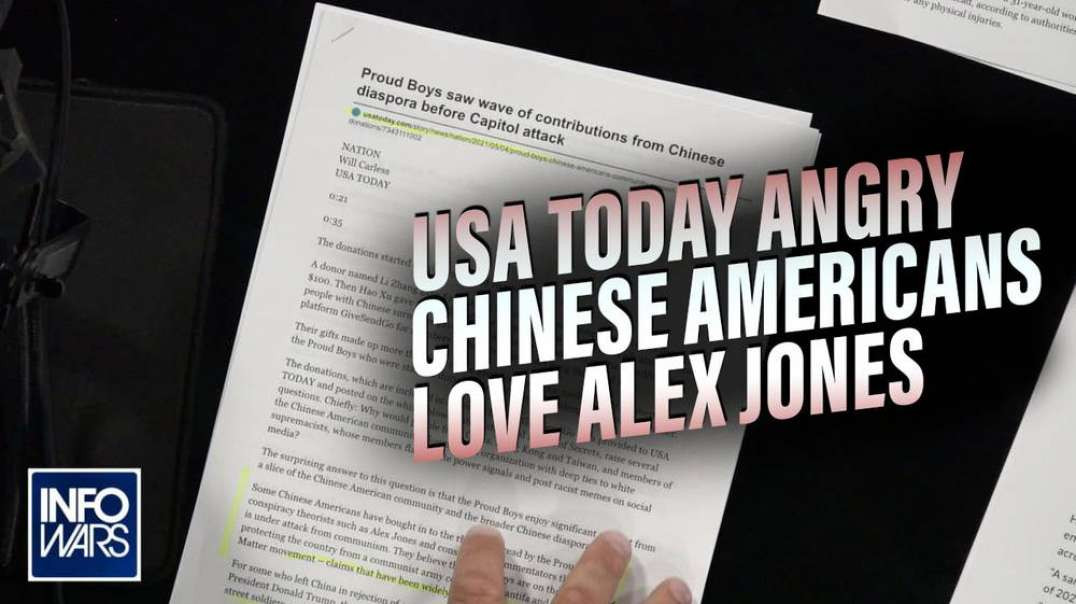 USA Today is Angry that Chinese Americans Love Alex Jones