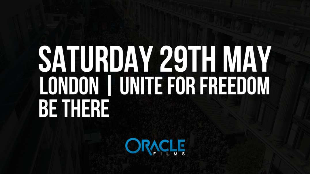 London UNITE FOR FREEDOM Promo   Oracle Films   29.05.2021