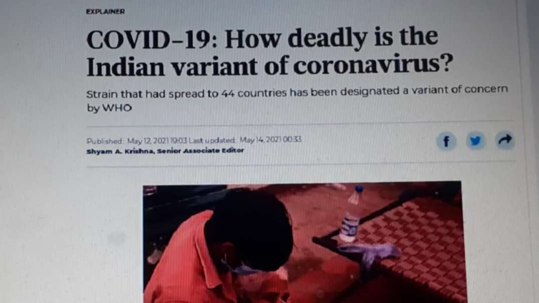 Indian Variant Caused By The Vaxxed