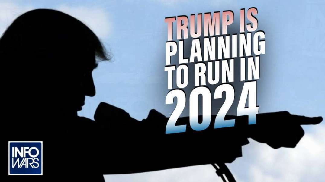 Sources Confirm Trump Planning 2024 Run