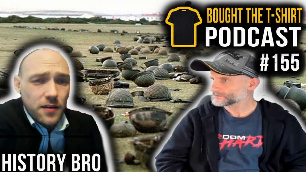History Bro | The Falklands Conflict | Bought The T-Shirt Podcast | #155