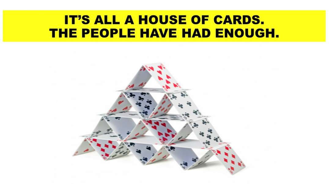 IT'S ALL A HOUSE OF CARDS