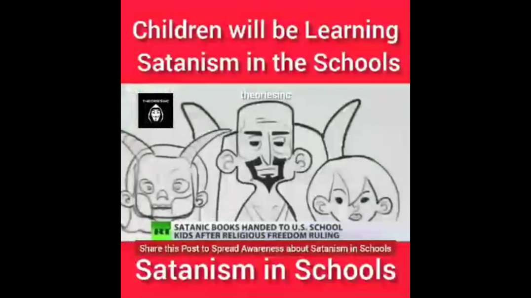 Children Will Be Learning Satanism In Schools.