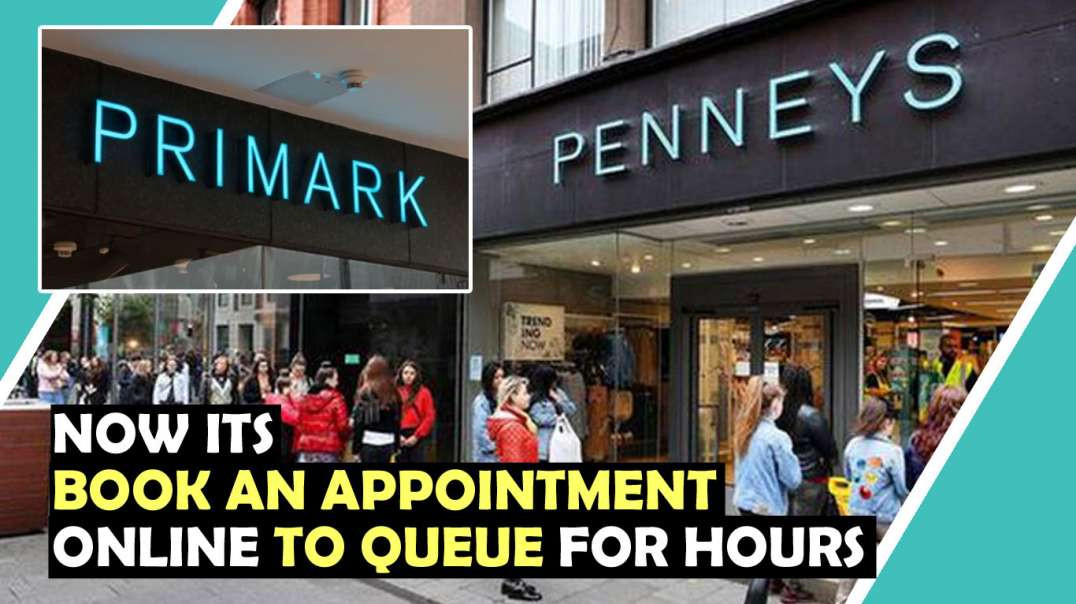 Primark Penneys Want You To Book Appointment TO QUEUE!  / Hugo Talks #lockdown
