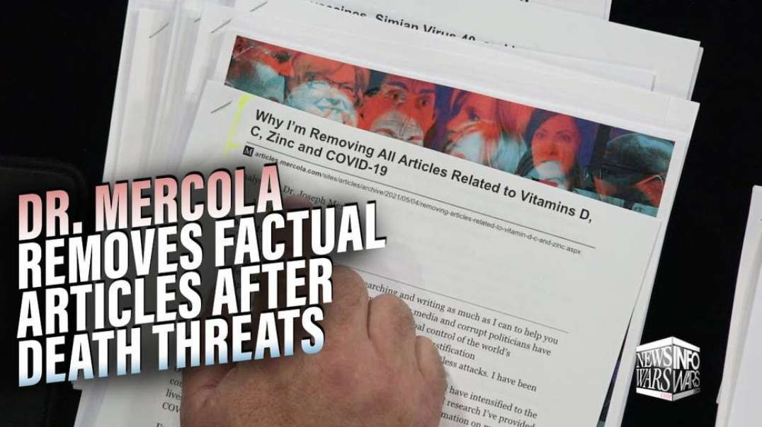 Dr. Mercola Pulls Factual Articles After Receiving Death Threats for Challenging Medical Tyranny