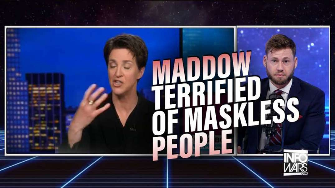 Rachel Maddow Admits She'S Terrified Of Unvaccinated People Who Don'T Wear A Mask