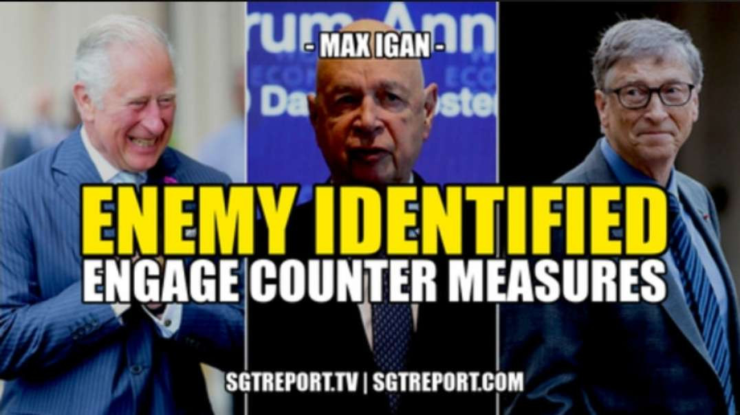 ENEMY DENTIFIED: CAN SOMEBODY PLEASE ARREST THESE F#CKS?!? -- MAX IGAN
