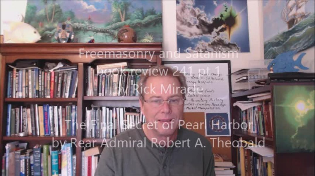 Freemasonry and Satanism, book review by Rick Miracle, The Final Secret of Pearl Harbor by Robert Th