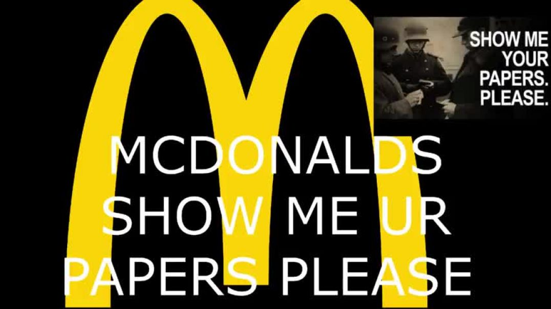 McDonald`s refuse service for not showing medical papers.