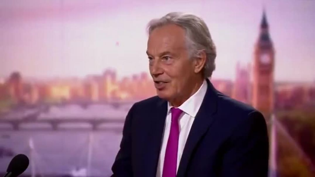 Tony Blair — Take Away The Rights of UNVACCINATED!