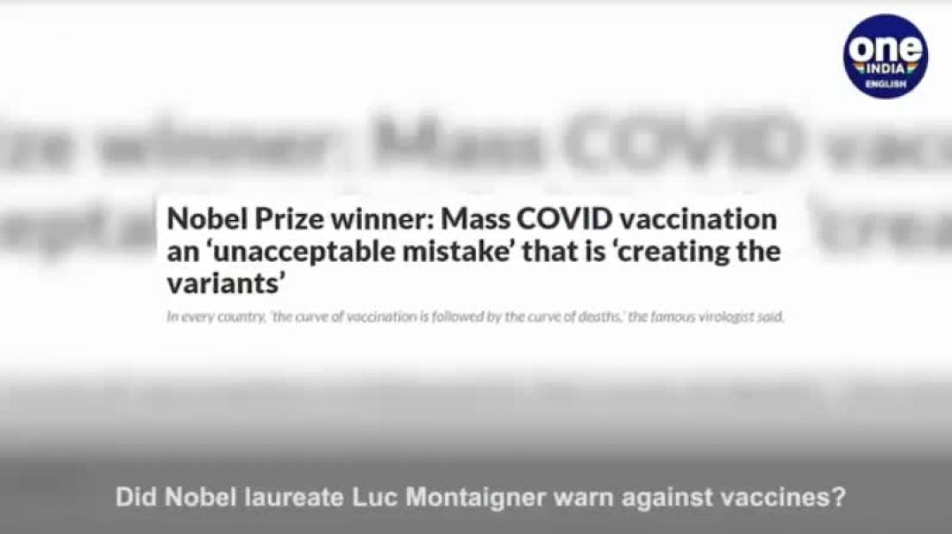 Nobel Prize Winner DISCREDITED for stating that vaccines are causing the NEW MUTATIONS