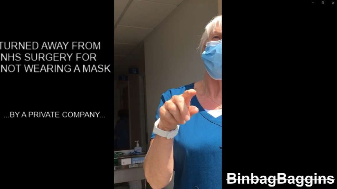 NHS Surgery REFUSES SERVICE to MASK EXEMPT Patient. More footage to follow.