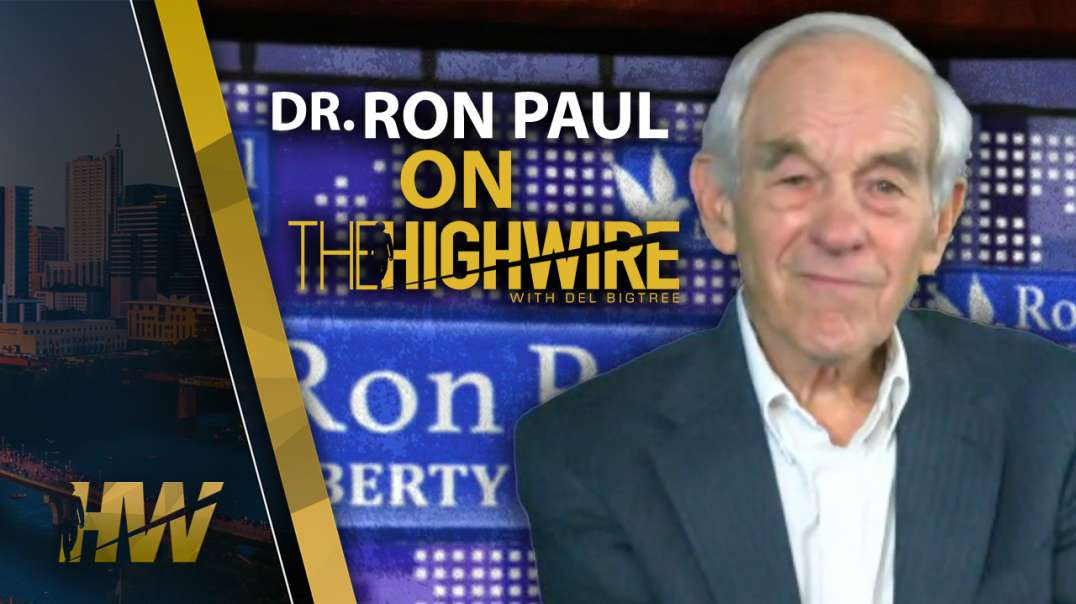 Dr Ron Paul on TheHighWire.com with Del Bigtree