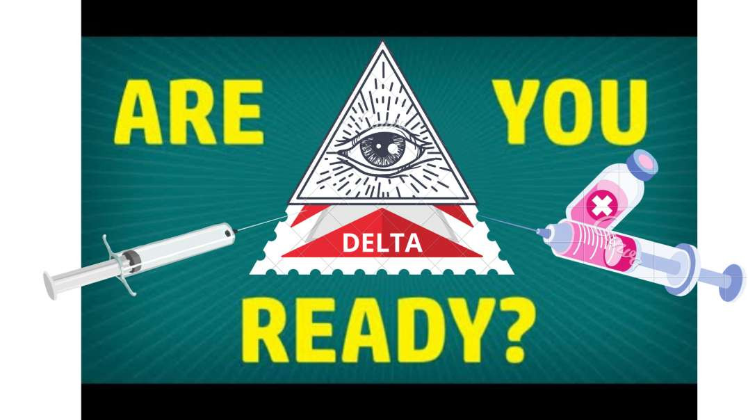 Operation DELTA has begun!  God JABBO is your ONLY Hope according to the SCIENCE of the NWO!