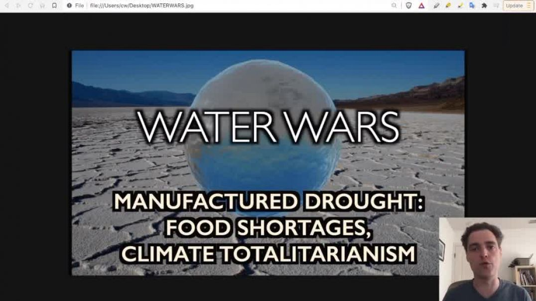 Globalist Agenda on Water: Planned Droughts and Corporate Ownership of Water
