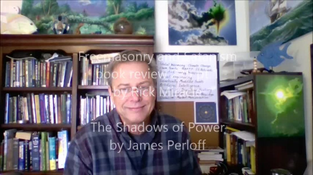 Freemasonry and Satanism, book review by Rick Miracle The Shadows of Power by James Perloff
