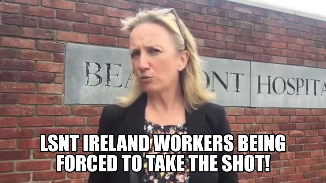 IRISH HEALTH WORKERS BEING FORCED NO JAB NO JOB