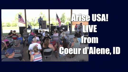 Arise USA IS Live from Coeur d'Alene, ID