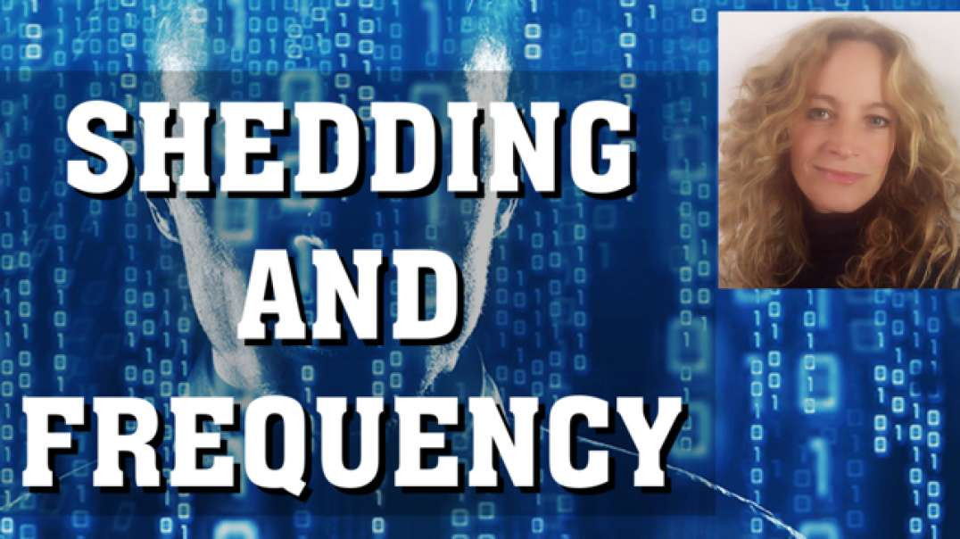 SHEDDING AND FREQUENCY | What is going on both energetically and physically and what can you do?