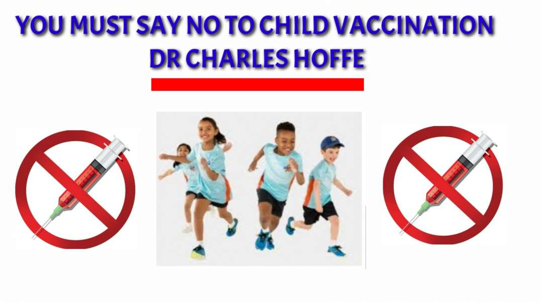 You must say NO to child vaccination