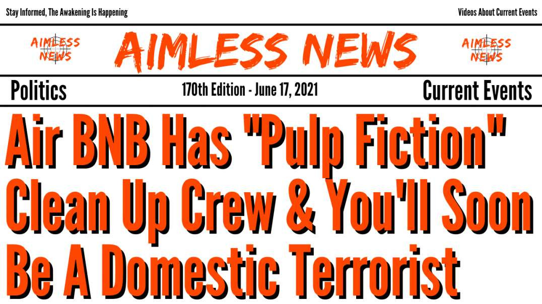 """Air BNB Has """"Pulp Fiction"""" Clean Up Crew & You'll Soon Be Labeled A Domestic Terr"""