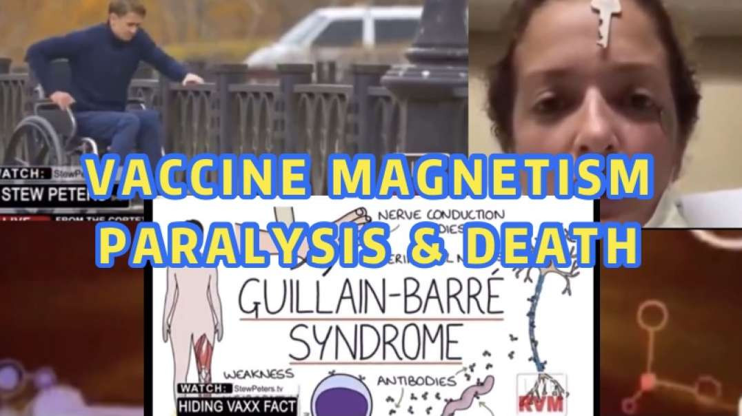 Vaccine causing  PARALYSIS and DEATH  | magnetic jab