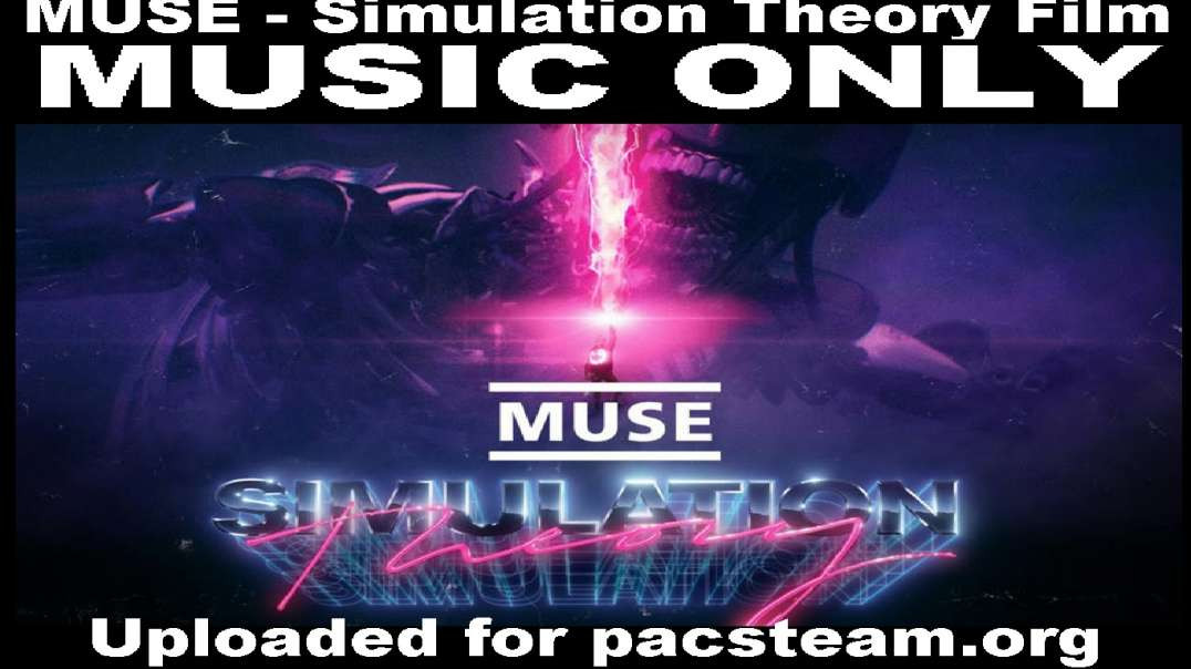 MUSE - Simulation Theory Film - MUSIC ONLY