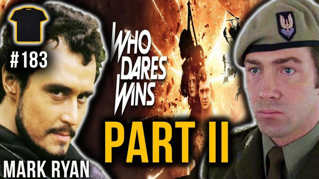 Who Dares Wins Podcast Pt 2 | Mark Ryan | Chris Thrall's Podcast