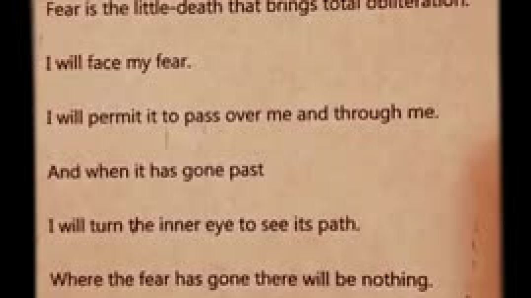 Litany Against Fear (from Dune by Frank Herbert)