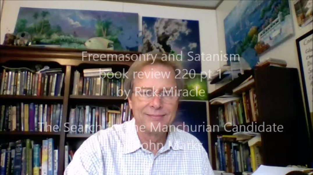 Freemasonry and Satanism, book review by Rick Miracle, The Search for the Manchurian Candidate by Jo