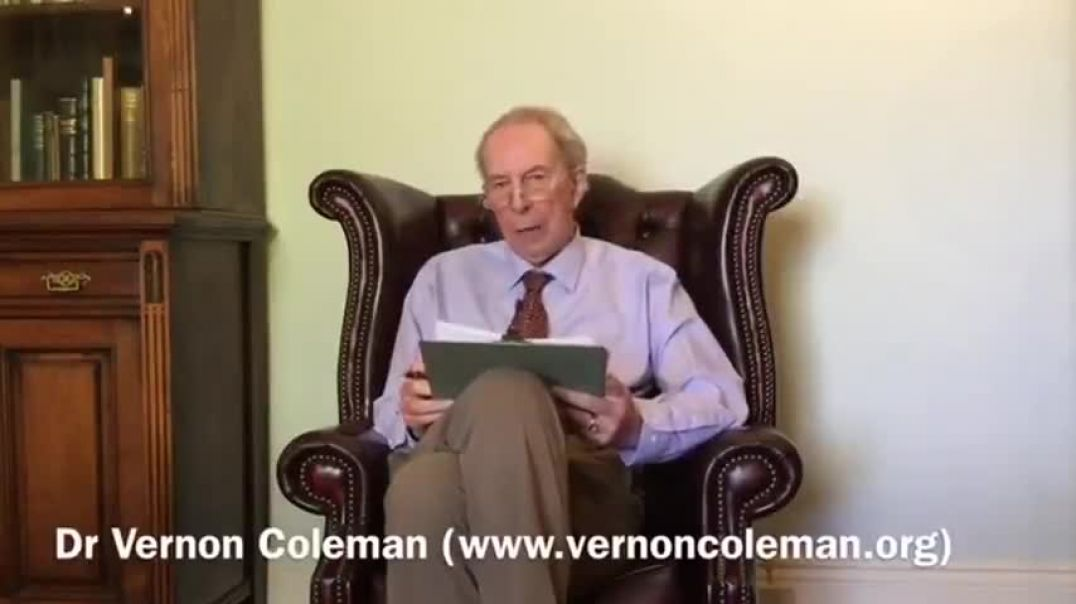DR. VERNON COLEMAN: PROOF THE COVID-19 JABS SHOULD BE STOPPED NOW