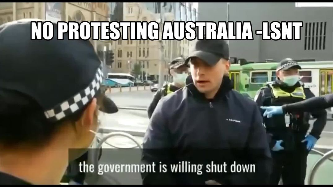 No Protesting In Australia Man Arrested For PROTESTING!