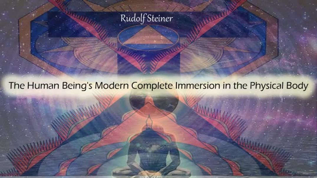 Rudolf Steiner | The Immersion in the Physical Body (1919)