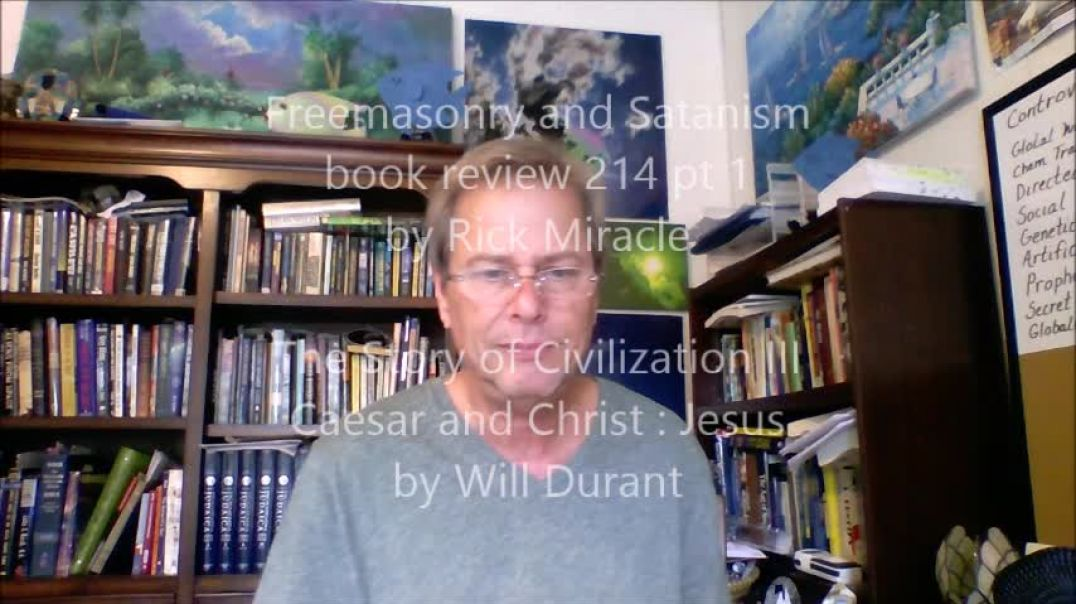 Freemasonry and Satanism, book review by Rick Miracle, Caesar and Christ, Jesus by Will Durant