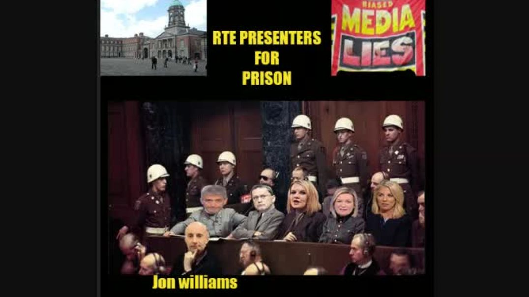 Irish RTE News Presenters For Prison for Crimes Against Humanity