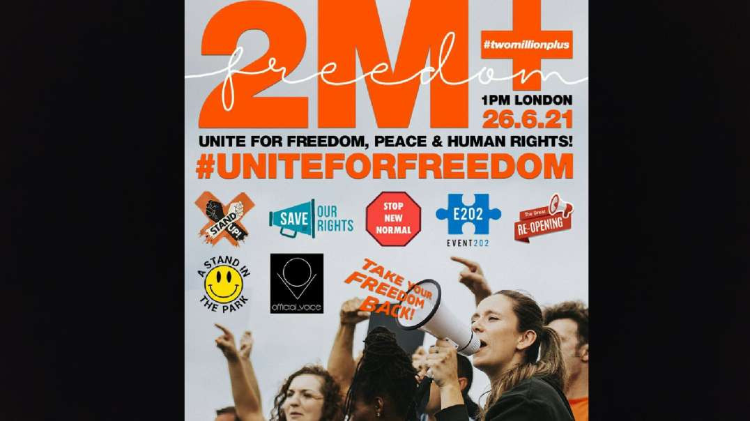 PROMO: Unite For Freedom Rally, London (26/06/21)