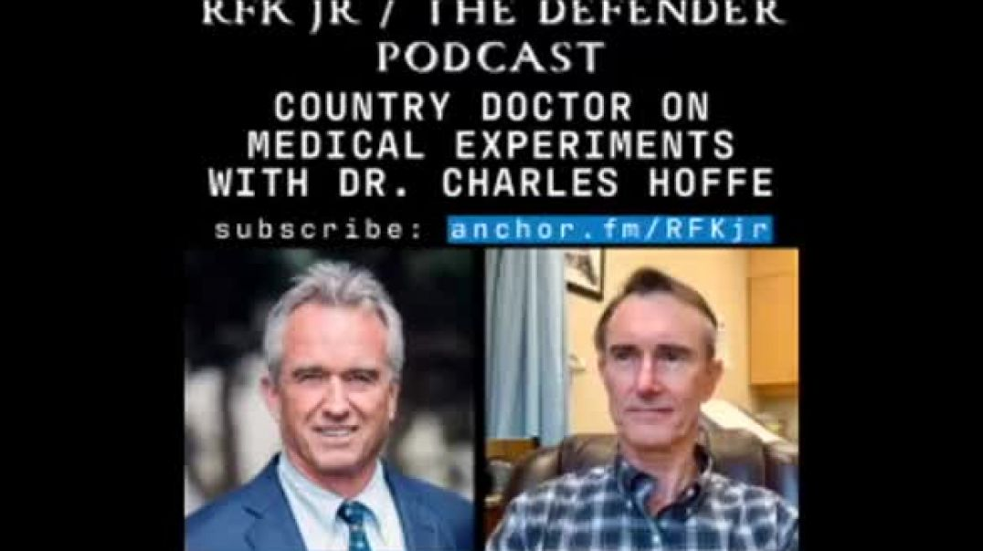 DR TELLS RFK, JR.: MANY PATIENTS EXPERIENCING 'SERIOUS INJURIES' AFTER MODERNA SHOT
