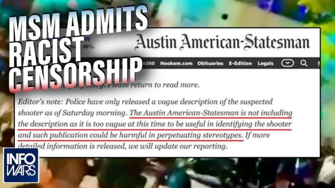 MSM Admits They Censor Themselves When Criminal Suspect Is Non-White