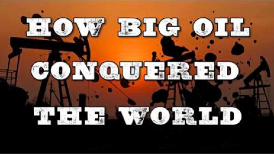 James Corbett | How Big Oil Conquered the World ep310