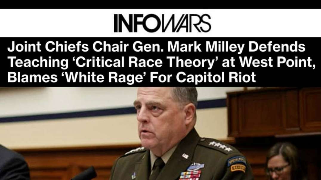 General Milley Pushes Institutional Race Divide to Conquer American Citizens