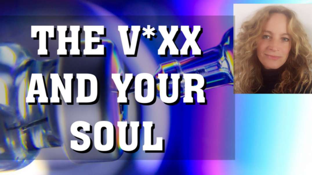 The JAB | Spiritual & energetic consequences of the V | Its your soul they are after | WATCH and