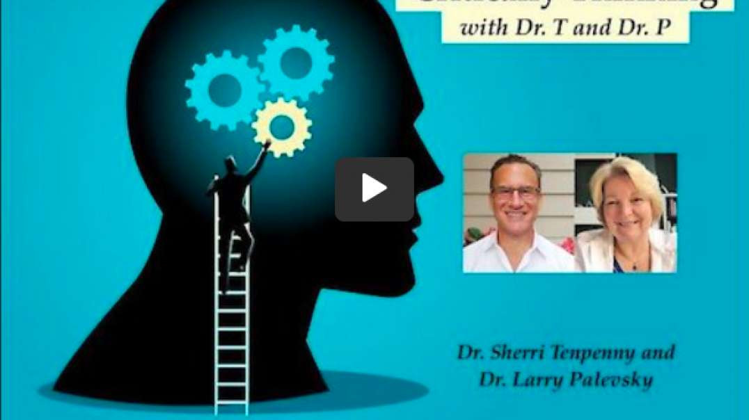 Critically Thinking with Dr. T and Dr. P  - June 17, 2021.