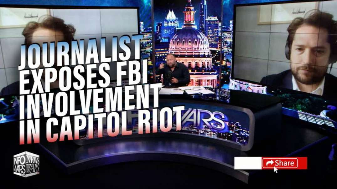 BOMBSHELL INTERVIEW: Investigative Journalist Exposes FBI Involvement in Capitol Riot