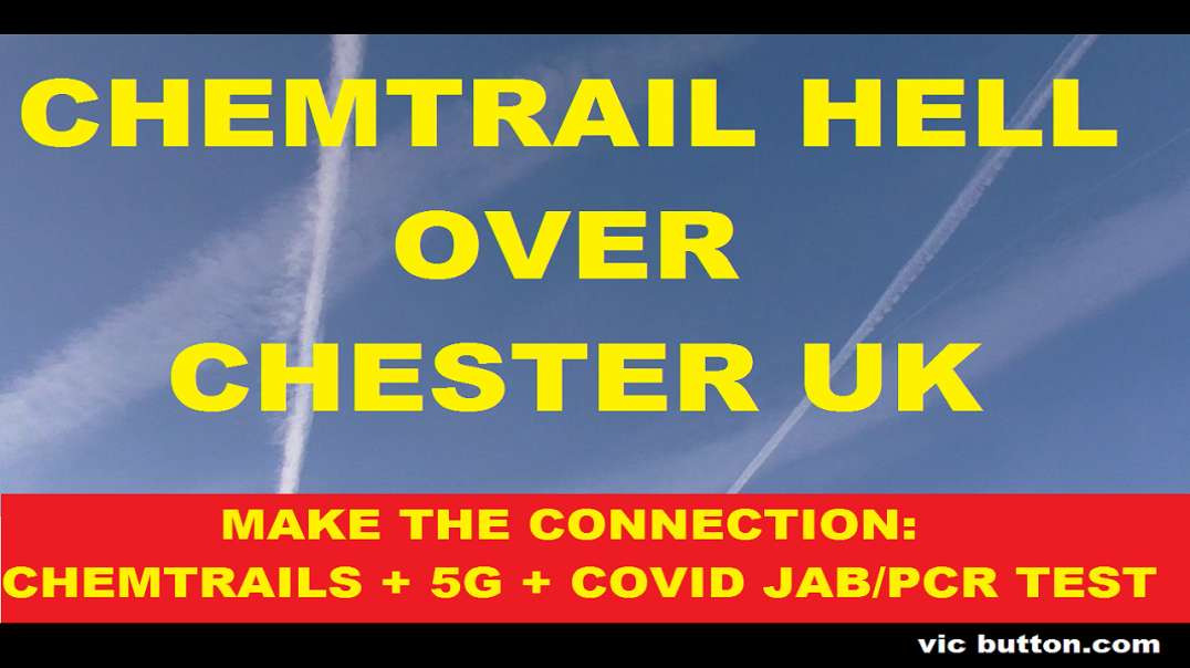 Chemtrail Hell Over Chester 15th 06 2021