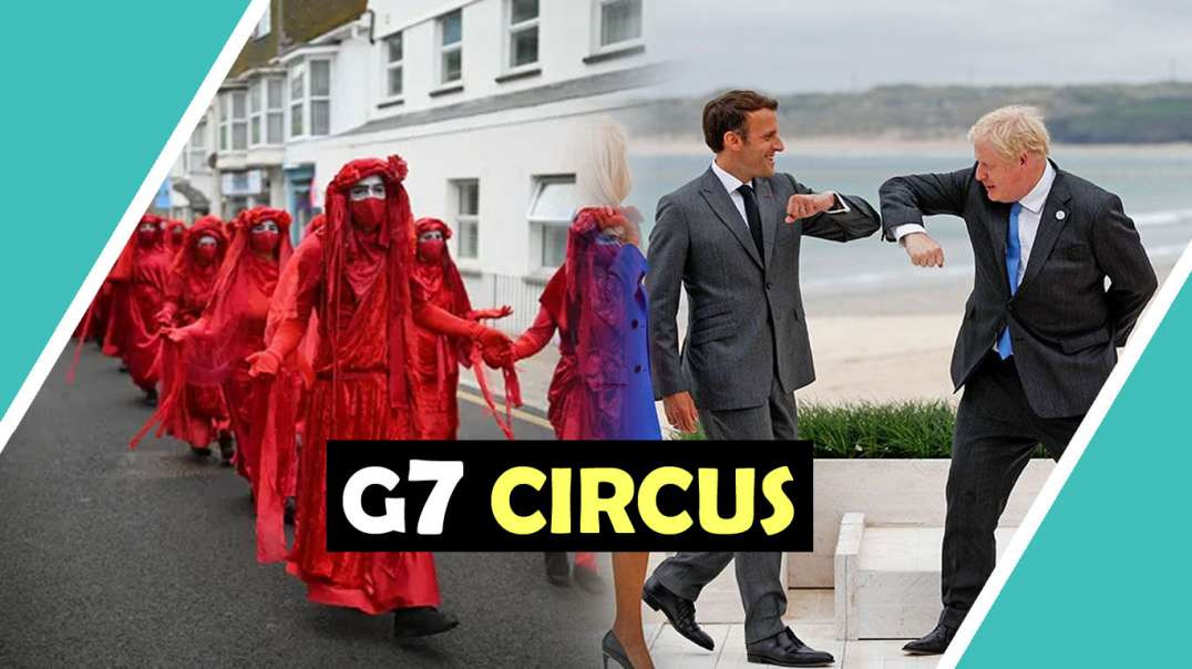 G7 CIRCUS IS A PANTOMIME / Hugo Talks Some More #lockdown