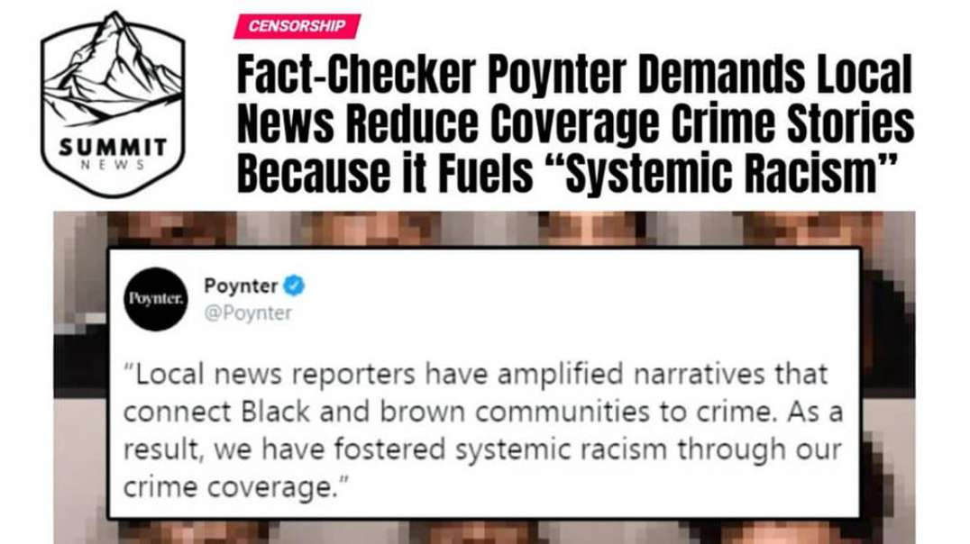 Fact Checker Demands News Stations Stop Covering Crime To Prevent Racism
