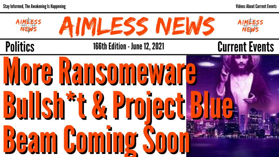More Ransomware Bullsh*t & Project Blue Beam Coming Soon, Don't Fall For The False Flags